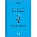 A la découverte du rite Memphis-Misraim
