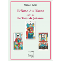 L'Ame du Tarot & Le Tarot de Jehanne