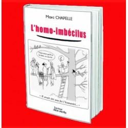 l'Homo-Imbécilus