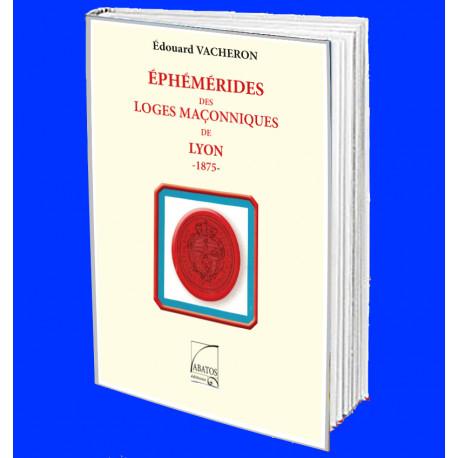 Ephemeride maçonniques des loges de LYON 20052020
